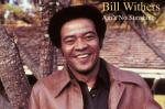 Ain't No Sunshine - Bill Withers
