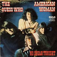American Woman - Guess Who